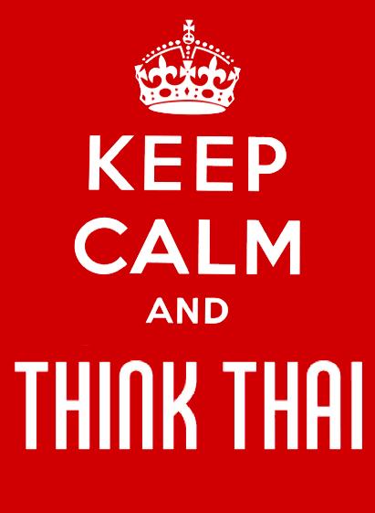 Keep calm and think Thai